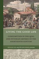 Living the Good Life (Rulers Elites)
