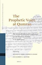The Prophetic Voice at Qumran (STUDIES ON THE TEXTS OF THE DESERT OF JUDAH)