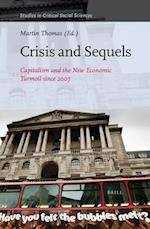 Crisis and Sequels (STUDIES IN CRITICAL SOCIAL SCIENCES)