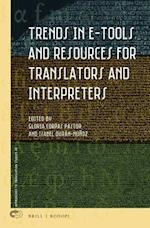Trends in E-Tools and Resources for Translators and Interpreters (Approaches to Translation Studies, nr. 45)