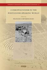 Cosmopolitanism in the Portuguese-Speaking World (European Expansion and Indigenous Response, nr. 27)