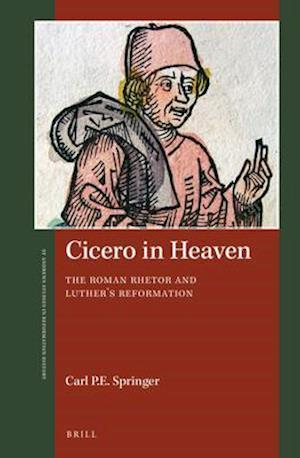 Bog, hardback Cicero in Heaven af Carl P. E. Springer
