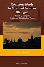Common Words in Muslim-Christian Dialogue (Currents of Encounter)