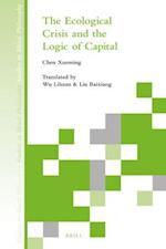 The Ecological Crisis and the Logic of Capital (STUDIES IN MORAL PHILOSOPHY, nr. 12)