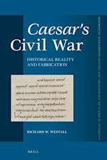 Caesar's Civil War (Mnemosyne Supplements Mnemosyne Supplements History and, nr. 410)