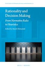 Rationality and Decision Making (Pozna 324 Studies in the Philosophy of the Sciences and th, nr. 111)