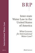 Inter-State Water Law in the United States of America (Brill Research Perspectives)
