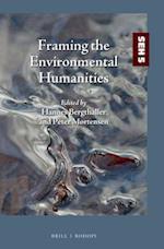 Framing the Environmental Humanities (Studies in Environmental Humanities, nr. 5)