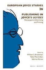 Publishing in Joyce's Ulysses (EUROPEAN JOYCE STUDIES)