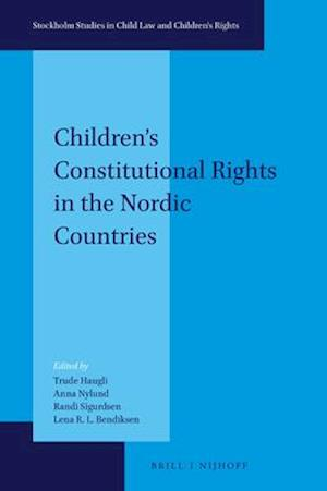 Children's Constitutional Rights in the Nordic Countries