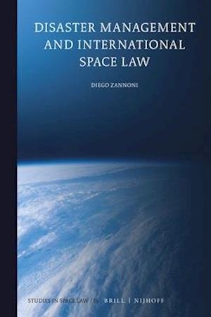 Disaster Management and International Space Law