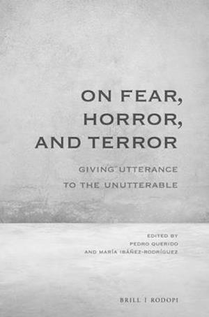 On Fear, Horror, and Terror
