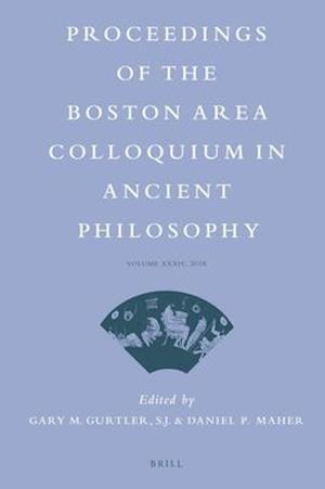 Proceedings of the Boston Area Colloquium in Ancient Philosophy