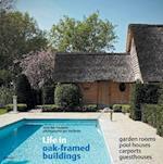 Life in Oak-framed Buildings