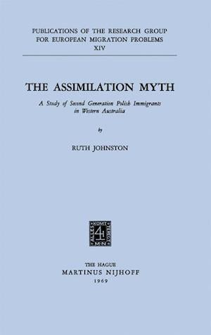 The Assimilation Myth : A Study of Second Generation Polish Immigrants in Western Australia