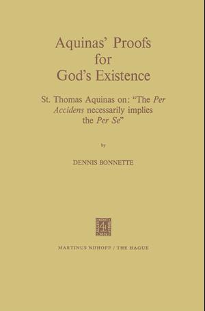 "Aquinas' Proofs for God's Existence : St. Thomas Aquinas on: ""The Per Accidens Necessarily Implies the Per Se"""