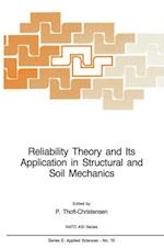 Reliability Theory and Its Application in Structural and Soil Mechanics (NATO Science Series E: (Closed), nr. 70)