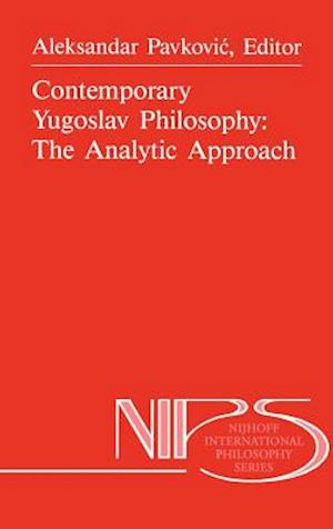 Contemporary Yugoslav Philosophy: The Analytic Approach