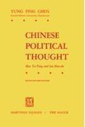 Chinese Political Thought : Mao Tse-Tung and Liu Shao-Chi