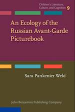 An Ecology of the Russian Avant-Garde Picturebook (Childrens Literature Culture and Cognition)