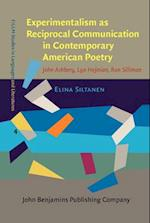 Experimentalism as Reciprocal Communication in Contemporary American Poetry (Fillm Studies in Languages and Literatures, nr. 4)