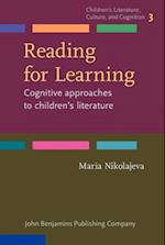 Reading for Learning (Childrens Literature Culture and Cognition, nr. 3)