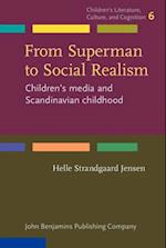 From Superman to Social Realism (Childrens Literature Culture and Cognition)