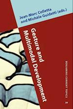 Gesture and Multimodal Development (Benjamins Current Topics)
