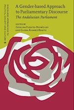 A Gender-based Approach to Parliamentary Discourse (Discourse Approaches to Politics, Society and Culture)