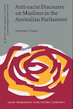 Anti-racist Discourse on Muslims in the Australian Parliament (Discourse Approaches to Politics, Society and Culture)