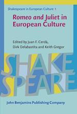 Romeo and Juliet in European Culture (Shakespeare in European Culture)