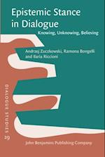 Epistemic Stance in Dialogue (Dialogue Studies, nr. 29)