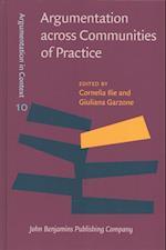 Argumentation Across Communities of Practice (Argumentation in Context, nr. 10)