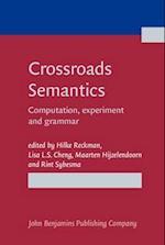 Crossroads Semantics