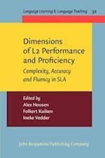 Dimensions of L2 Performance and Proficiency (Language Learning & Language Teaching, nr. 32)