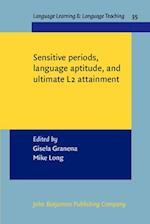 Sensitive periods, language aptitude, and ultimate L2 attainment (Language Learning & Language Teaching, nr. 35)