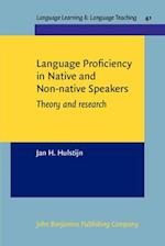 Language Proficiency in Native and Non-native Speakers (Language Learning & Language Teaching, nr. 41)