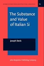 The Substance and Value of Italian Si (STUDIES IN FUNCTIONAL AND STRUCTURAL LINGUISTICS)