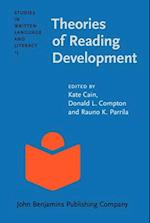 Theories of Reading Development (STUDIES IN WRITTEN LANGUAGE AND LITERACY, nr. 15)
