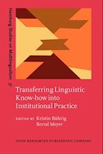 Transferring Linguistic Know-How into Institutional Practice (Hamburg Studies on Multilingualism)