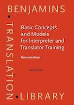 Basic Concepts and Models for Interpreter and Translator Training (Benjamins Translation Library, nr. 8)