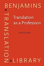 Translation as a Profession (Benjamins Translation Library, nr. 73)