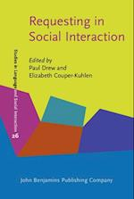 Requesting in Social Interaction (Studies in Language and Social Interaction, nr. 26)