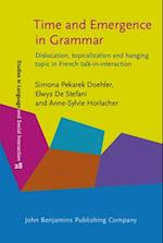 Time and Emergence in Grammar (STUDIES IN DISCOURSE AND GRAMMAR)