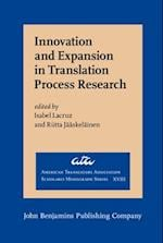Innovation and Expansion in Translation Process Research (American Translators Association)