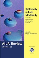 Reflexivity in Late Modernity (Aila Review, nr. 29)