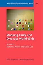 Mapping Unity and Diversity World-Wide (VARIETIES OF ENGLISH AROUND THE WORLD GENERAL SERIES)