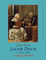 Jacob Duck C.1600-1667 (Oculi Studies in the Arts of the Low Countries)
