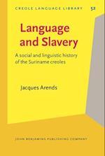 Language and Slavery (CREOLE LANGUAGE LIBRARY)