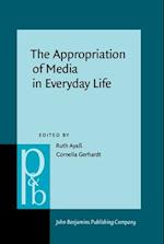 The Appropriation of Media in Everyday Life (PRAGMATICS AND BEYOND NEW SERIES)